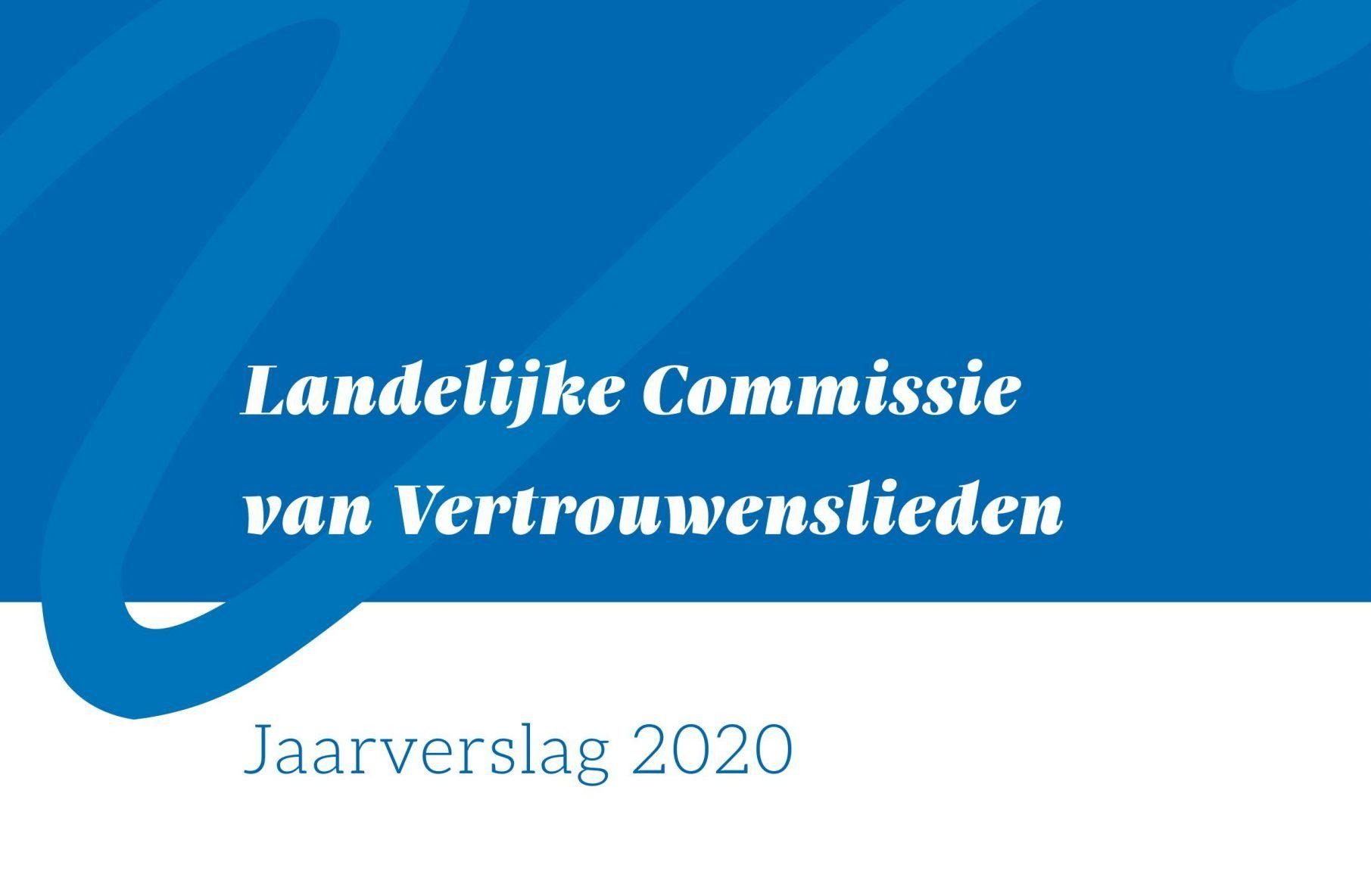 Jaarverslag Landelijke Commissie van Vertrouwenslieden
